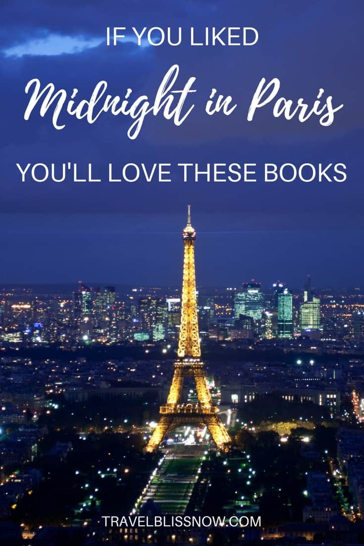 if you liked midnight in paris you 39 ll love these books. Black Bedroom Furniture Sets. Home Design Ideas